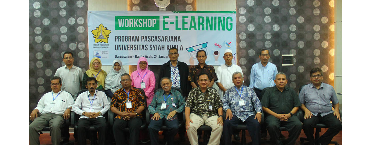 Dorong Perkuliahan Semester Genap 2018/2019 Terapkan Sistem Pembelajaran Berbasis E-learning, Program Pascasarjana Universitas Syiah Kuala laksanakan Workshop Pembelajaran E-Learning
